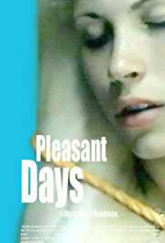 Pleasant Days AKA Szép napok 2002 Movie Watch Online