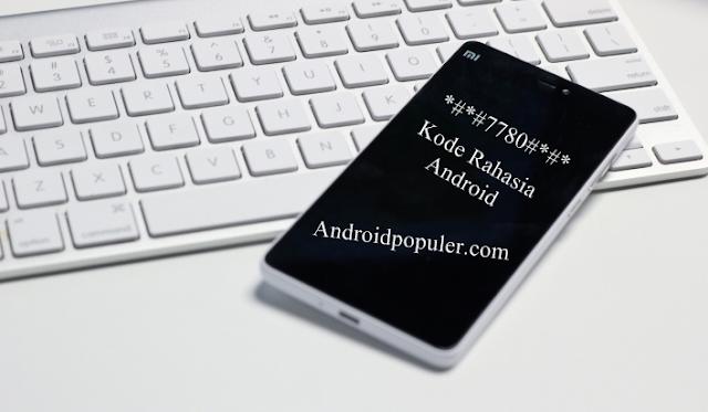 Kode Penting Smartphone Android Wajid Diketahui Pengguna Gadget