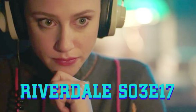 https://ultimatecomicspl.blogspot.com/2019/03/zwiastun-riverdale-s03e17.html