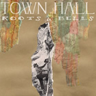 Town Hall: Roots & Bells