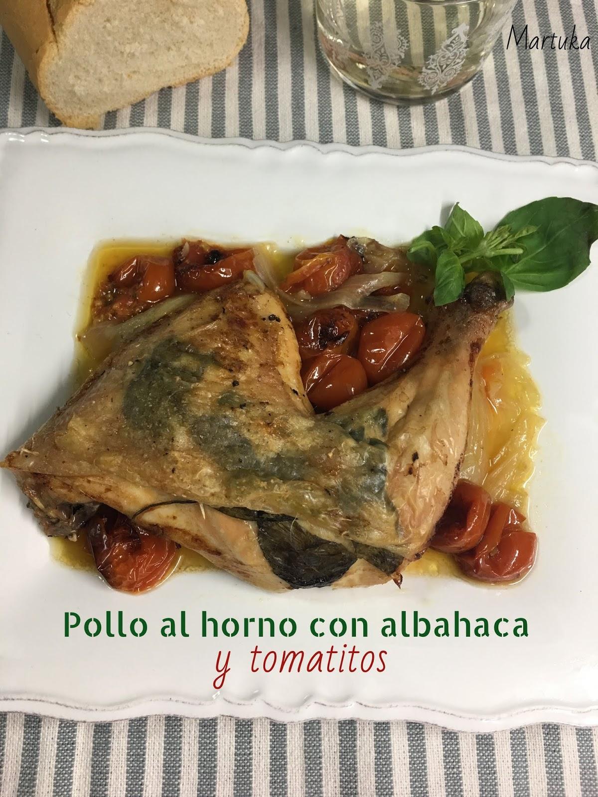 Las recetas de Martuka: Pollo Al Horno Con Albahaca Y Tomatitos