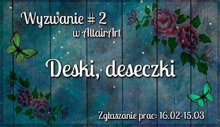 http://www.altairart.pl/2016/02/wyzwanie2-deski-deseczki-challenge-2.html