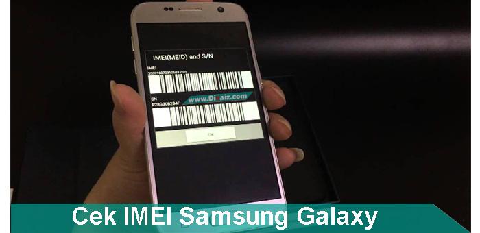 Cara Cek No IMEI Hp Samsung Galaxy Asli Atau Palsu