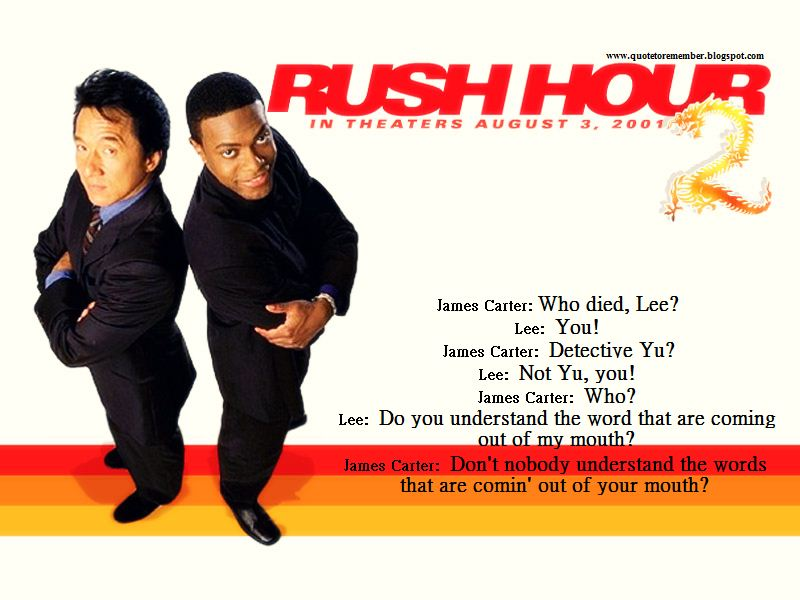 Quote To Remember Rush Hour 2 2001