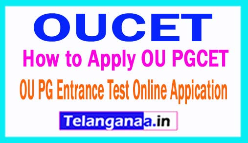 OUCET 2018 Application | OUPGCET 2018 Online Application