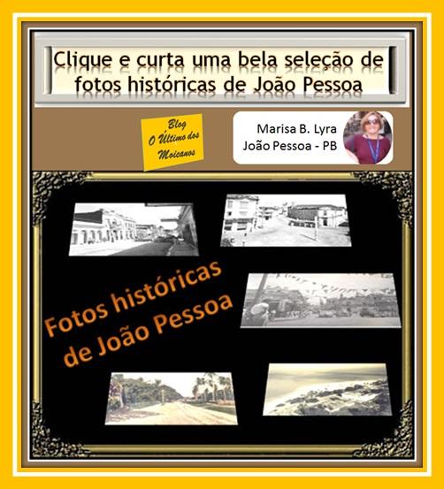 http://claudiomar-slides.blogspot.com/2016/01/fotos-historicas-de-joao-pessoa-tao.html