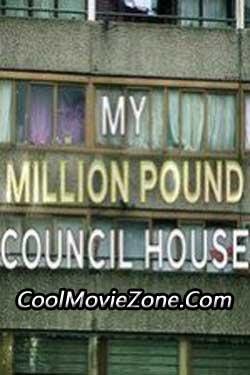 My Million Pound Council House (2015)