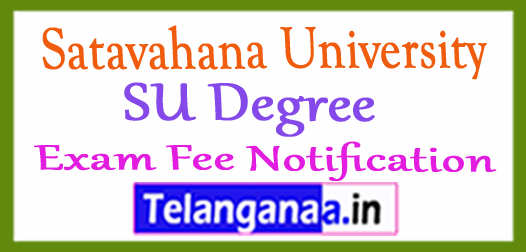Satavahana University SU Degree Exam Fee Notification