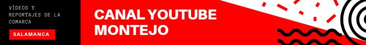 Canal Youtube MONTEJO Salamanca