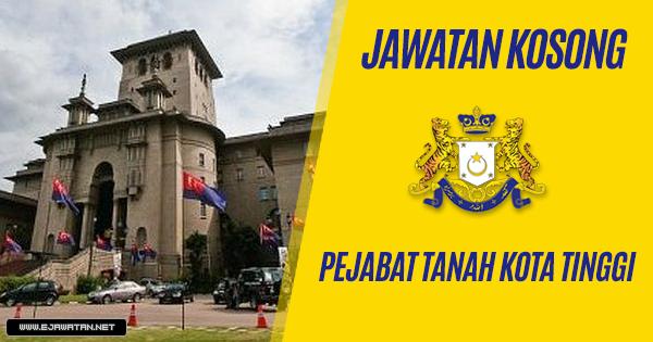 jawatan kosong Pejabat Tanah Kota Tinggi 2019