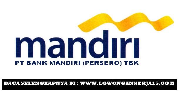 Lowongan Kerja Bank Mandiri (Persero) Wilayah Aceh, Sumatera Utara dan Riau