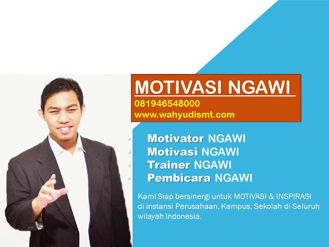 Motivator Ngawi Terbaik, Pembicara Ngawi, Motivasi Ngawi