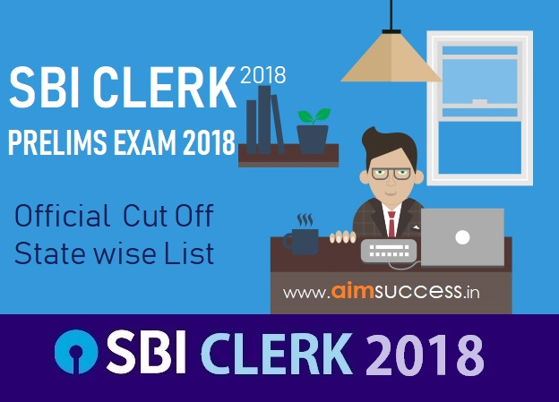 Official SBI Clerk Cut Off for Prelims 2018: State wise List