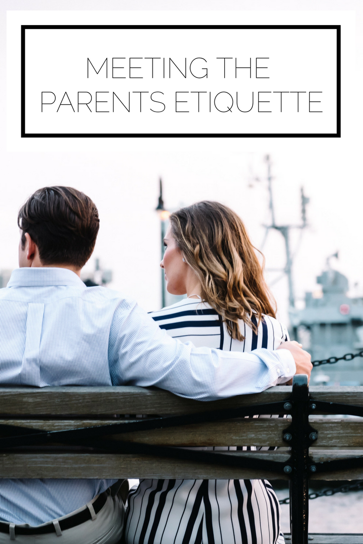 Click to check it out now or pin to save for later! With something as important as meeting your significant other's parents, you have to know the proper etiquette