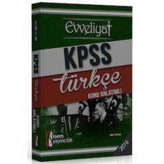 İsem Yayınları KPSS Evveliyat Türkçe Konu Anlatımlı (2016)