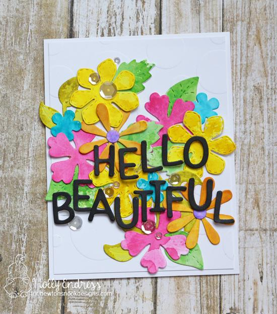 Hello Beautiful Flower card by Holly Endress | Flower Trio Die Set and Essential Alphabet Die Set by Newton's Nook Designs