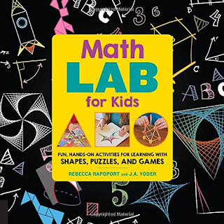 Math Lab for Kids: Fun, Hands-On Activities for Learning with Shapes, Puzzles, and Games
