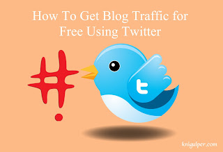 Get Blog Traffic for Free Using Twitter