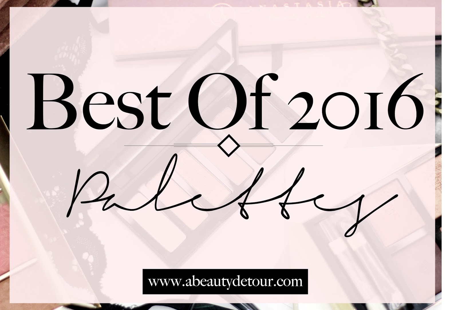 best of 2016 palettes