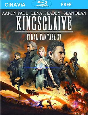 Kingsglaive: Final Fantasy XV [BD25] [Latino] [CiNAViA FREE]