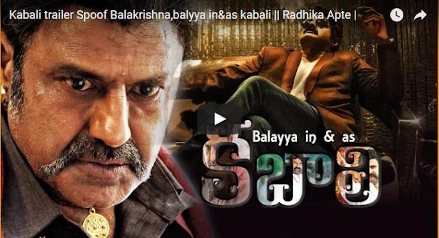Kabali Spoof, Kabali Balayya Spoof, Kabali trailer Spoof, Balakrishna Kabali Trailer Spoof