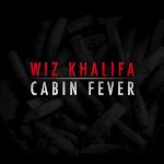 Wiz Khalifa - Cabin Fever Cover