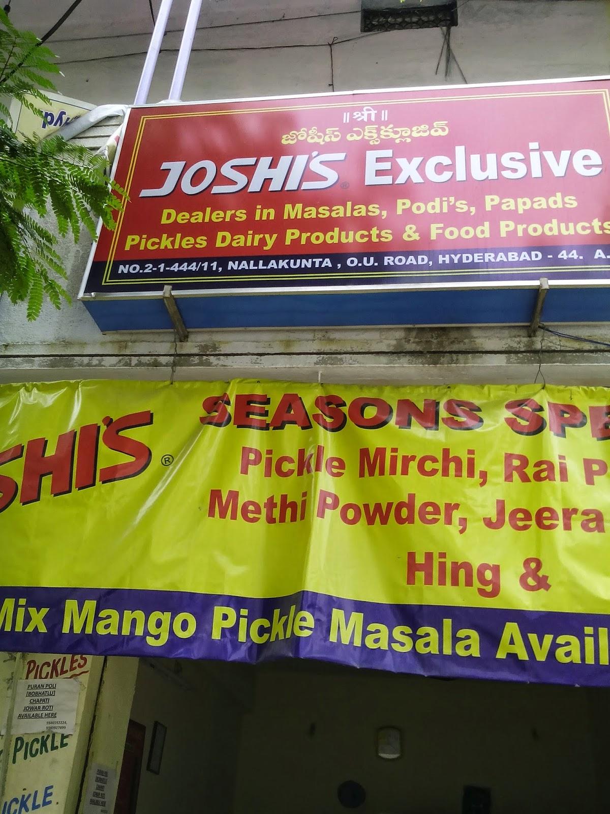 joshis exclusive nallakunta hyderabad; pickles and masala powers,