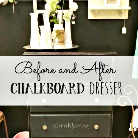 Before and After - Chalkboard Dresser