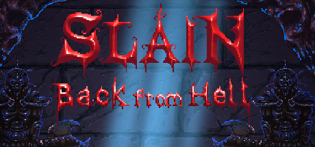 Slain Back from Hell Free Download PC Game