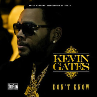 Kevin Gates - Don't Know (2016) - Album Download, Itunes Cover, Official Cover, Album CD Cover Art, Tracklist