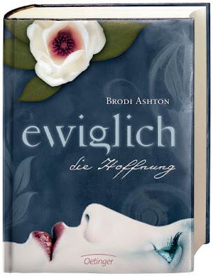 """""""Ewiglich die Hoffnung"""" von Brodi Ashton, Jugendbuch"""
