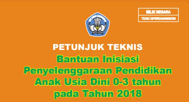 Kumpulan Juknis Bantuan PAUD 2018