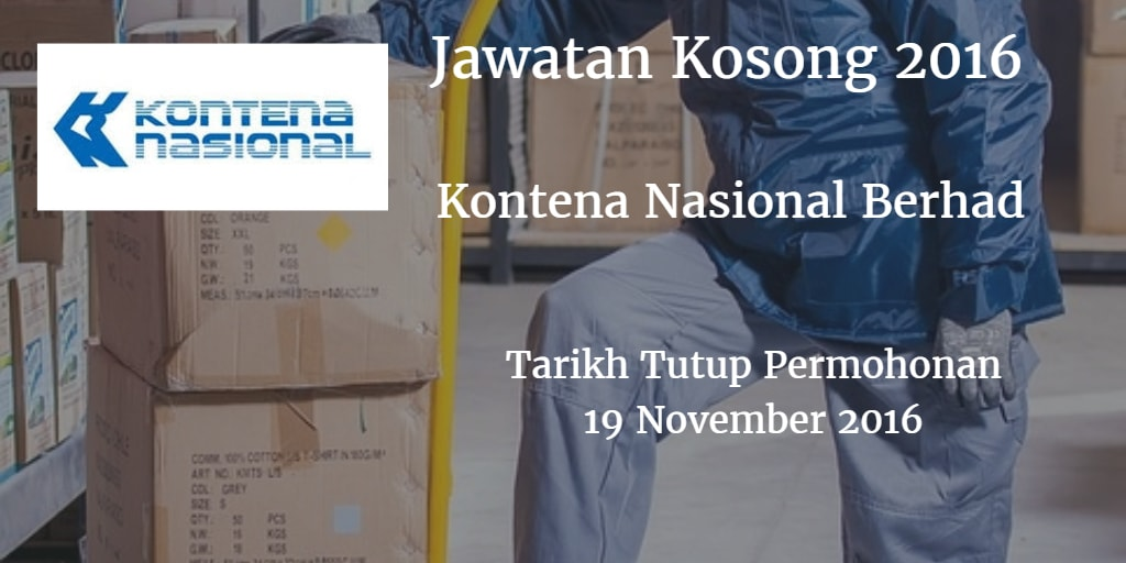 Jawatan Kosong Kontena Nasional Berhad 19 November 2016