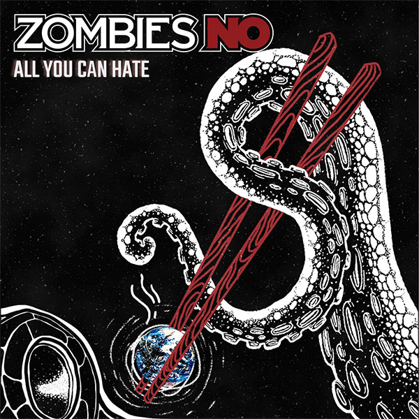 """Zombies No stream new EP """"All You Can Hate""""."""