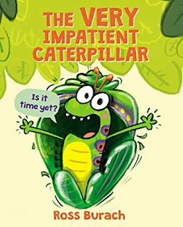 Review of The Very Impatient Caterpillar by Ross Burach