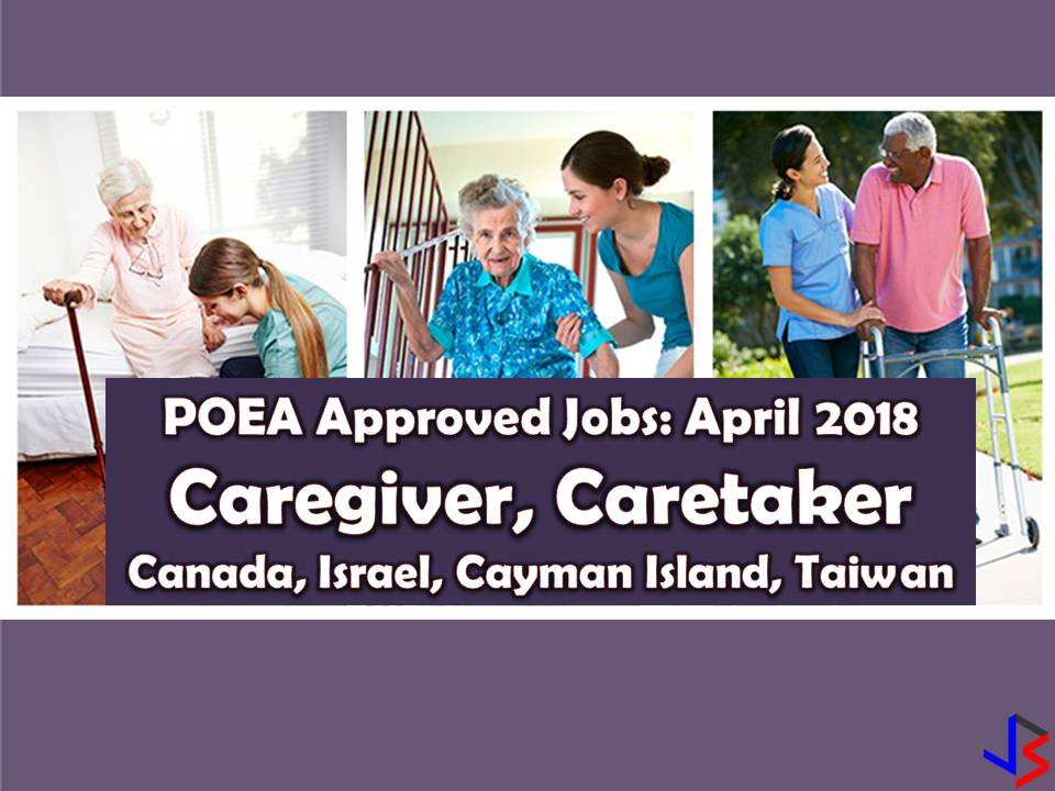 Canada, Israel, Cayman Island and Taiwan is hiring for Filipino workers this April 2018 who wants to work as caregiver or caretakers. If you are interested, scroll down to see the complete list below. Information on recruitment agencies are included where you can establish contact for your application   DISCLAIMER: Job listing below is from the website of Philippine Overseas Employment Administration (POEA). Please be reminded that we are not a recruitment industry and we are not affiliated to any of the agencies mentioned here below. All the job orders were taken from the POEA jobs order website and were only linked to agency details for easier navigation for the visitors. Any transaction or application you made is at your own risk and account.