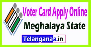 Meghalaya Voter ID Card Online Registration
