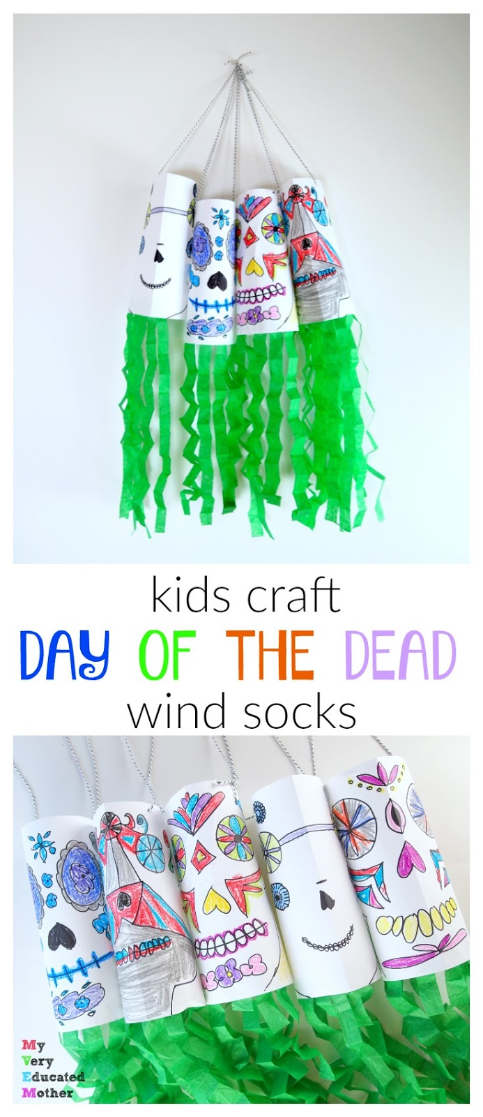 Kids Craft: Day of the Dead Wind Socks Perfect for making with a class or group of kids.