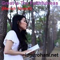 Download Lagu Great Is Thy Faithfulness (Mariah Shandi)