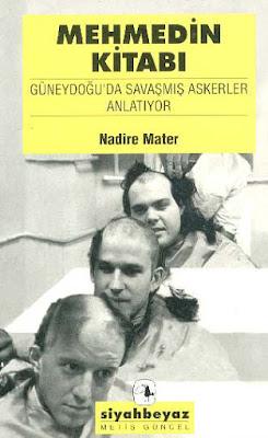 Mehmedin Kitabı, Güneydoğu`da Savaşmış Askerler Anlatıyor,  Nadire Mater, Siyaset-Politika, Metis Yayınları