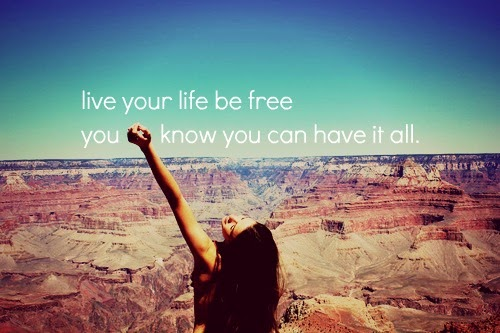 LIVE-YOUR-LIFE-BE-FREE-beautiful-pictures-30575616-500-333.jpg