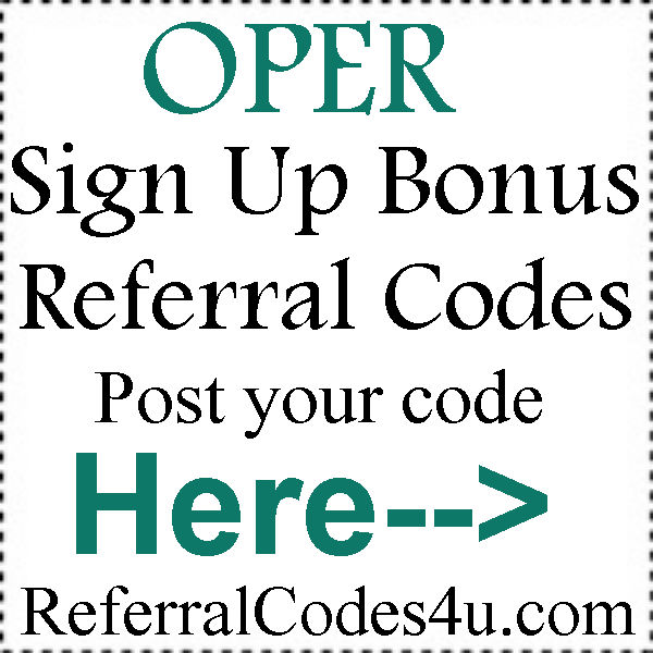 OPER Referral Codes 2016-2017 , OPER Promo Codes August, September, October