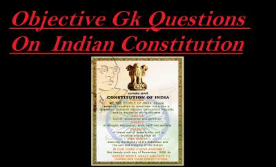 Gk questions on indian constitution