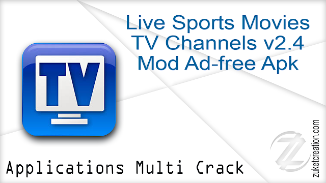 Live Sports Movies TV Channels v2.4 Mod Ad-free Apk