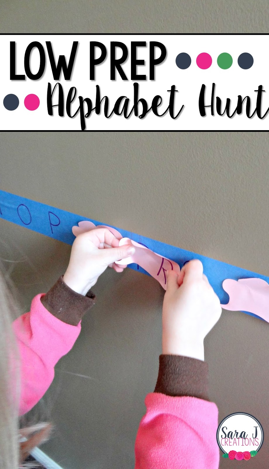 An alphabet hunt that you can quickly set up using painters tape and sticky notes. Easy and fun and a way for little ones to get up and move.