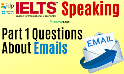 IELTS Speaking Questions About Emails