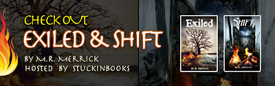 Series Spotlight & Giveaway: Exiled & Shift by M.R. Merrick