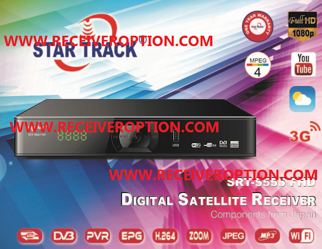 STAR TRACK SRT-5555 FHD RECEIVER AUTO ROLL POWERVU KEY NEW SOFTWARE