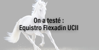 ON A TESTE EQUISTRO FLEXADIN UCII