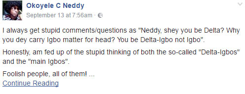 Igbo or Delta Igbo? See what Okoyele C Neddy said about Igbos on Facebook